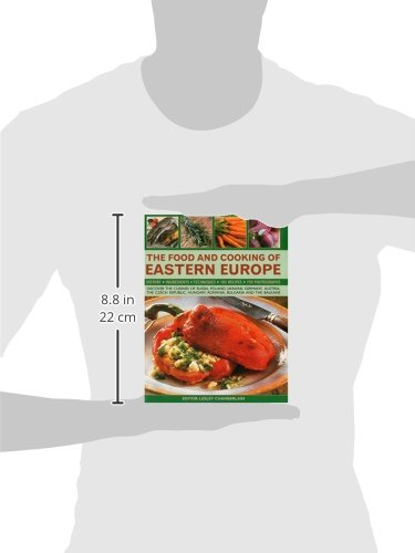 The Food And Cooking Of Eastern Europe Discover The Cuisine Of