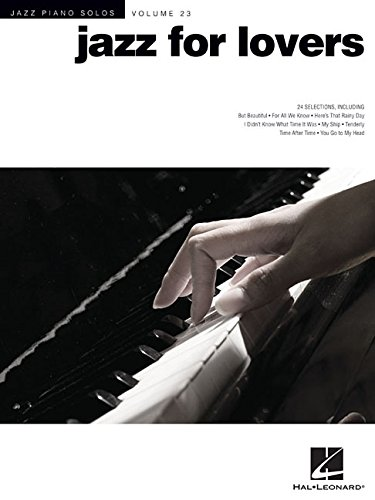 Jazz for Lovers: Jazz Piano Solos Series Volume 23