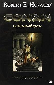 Conan, Intégrale 1 : Le Cimmérien par Howard