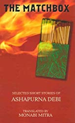 The Matchbox: Selected Short Stories by Ashapurna Debi (2005-06-07)