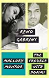 Reno Gabrini: The Trouble with Dommi