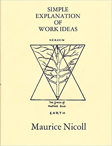 Simple Explanation of Work Ideas by Maurice Nicoll (1998-11-07)