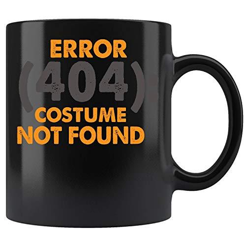 Error 404 Costume Not Found Nerdy Halloween Costume Coffee Mug 11oz Tea Cups -