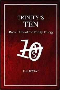 Libros Descargar Gratis Trinity's Ten: Book Three Of The Trinity Trilogy Libro PDF