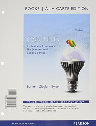 Calculus for Business, Economics, Life Sciences and Social Sciences Books a la Carte Edition Plus NEW MyLab Math with Pearson eText -- Access Card Package (13th Edition)