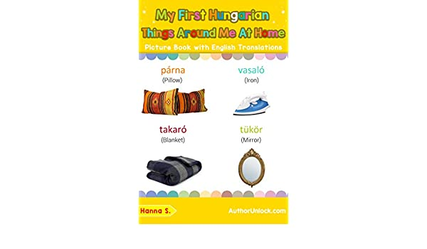 My First Hungarian Things Around Me at Home Picture Book