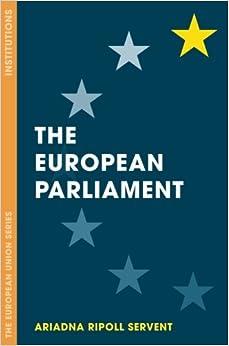 The European Parliament (The European Union Series)