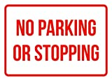 No Parking Or Stopping Business Safety Traffic Signs Red - 7.5x10.5 - Metal