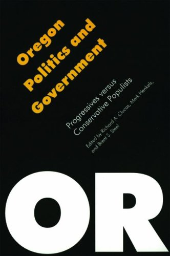 oregon-politics-and-government-progressives-versus-conservative-populists-politics-and-governments-o