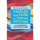 PANDAS and PANS in School Settings