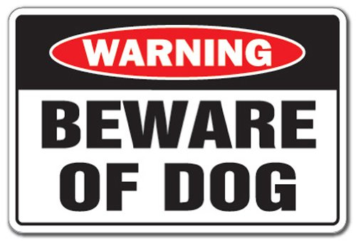 BEWARE OF DOG Warning Sign dog pet parking pit bull signs security guard dog| Indoor/Outdoor | 12