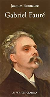 Gabriel Fauré, Bonnaure, Jacques