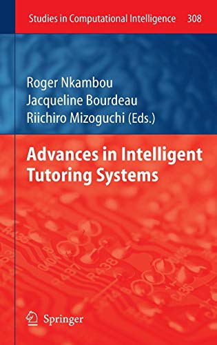 Advances in Intelligent Tutoring Systems (Studies in Computational Intelligence)