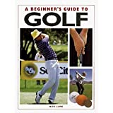 Beginner's Guide to Golf, Nick Lumb, 0831749555