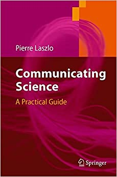 Book Communicating Science: A Practical Guide