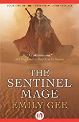 The Sentinel Mage (The Cursed Kingdoms Trilogy Book 1)