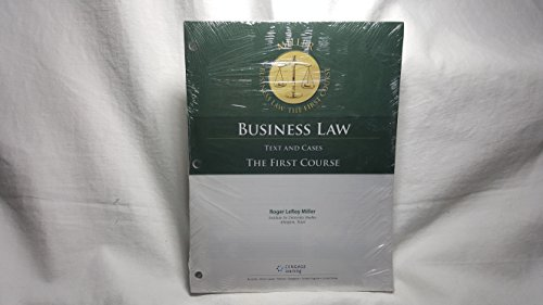 Cengage Advantage Books: Business Law: Text and Cases - The First Course, Loose-Leaf Version