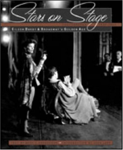 Read Online Stars on Stage: Eileen Darby and Broadway's Golden Age: Photographs 1940-1964 ebook