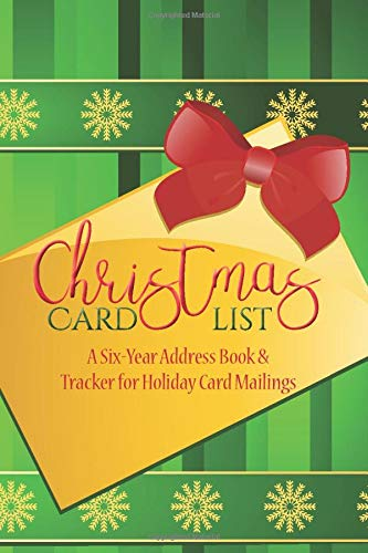 A Six-Year Address Book /& Tracker for Holiday Card Mailings Christmas Card List