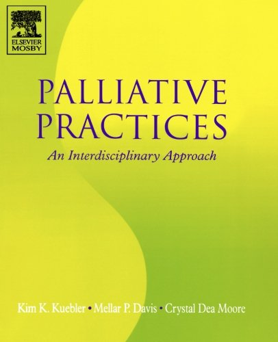 Palliative Practices: An Interdisciplinary Approach by Brand: Mosby