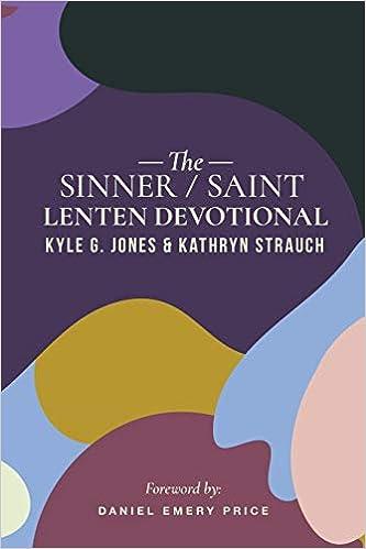 66c0bd59d4100 The Sinner Saint Lenten Devotional  Kyle G Jones
