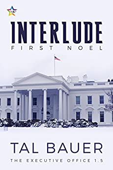 Interlude: First Noel by [Bauer, Tal]