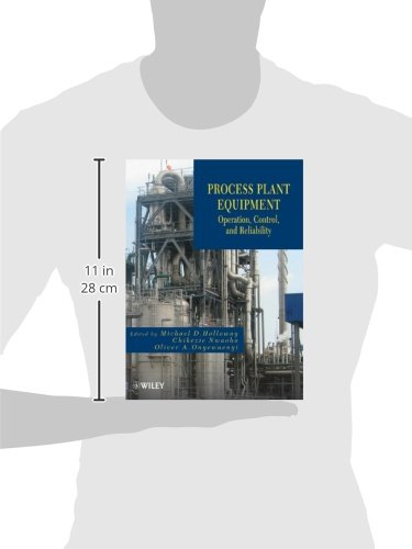 Holloway, M: Process Plant Equipment: Operation, Control, and Reliability: Amazon.es: Holloway, Michael D., Nwaoha, Chikezie, Onyewuenyi, Oliver A.: Libros en idiomas extranjeros