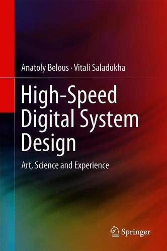 Speed System Digital High - High-Speed Digital System Design: Art, Science and Experience