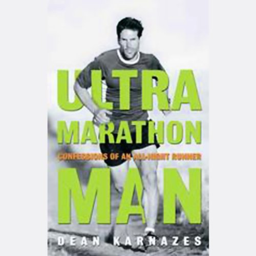 Ultramarathon Man: Confession of an All-Night Runner cover