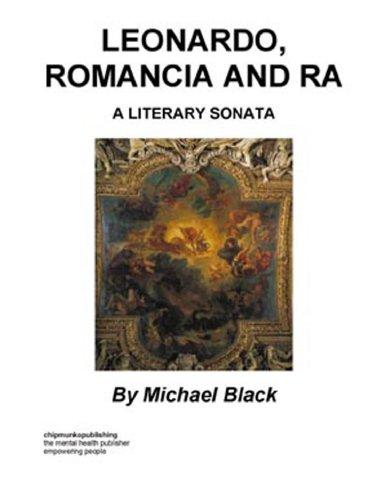 Leonardo, Romancia and Ra : A Literary Sonata