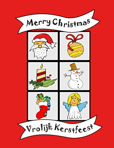 Merry Christmas: Vrolijk Kerstfeest, English Dutch Bilingual Coloring book, Baby toddler kids activity book age, Boys Girls, Preschool learning, ... stuffer, Dutch language learn workbook (Merry Christmas Languages Foreign)