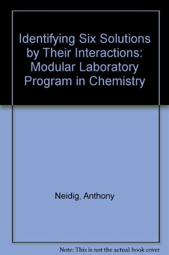 Identifying Six Solutions by Their Interactions: Modular Laboratory Program in Chemistry