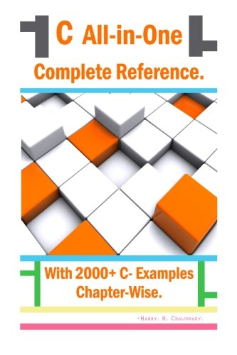 C All-in-One Complete Reference :: With 2000+ C- Examples Chapter-Wise.