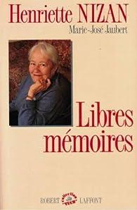 Libres mémoires par Henriette Nizan