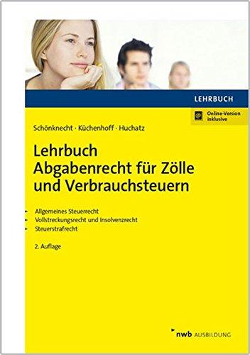 Lehrbuch Abgabenrecht Für Zölle Und Verbrauchsteuern