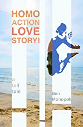 Homo Action Love Story! A tall tale
