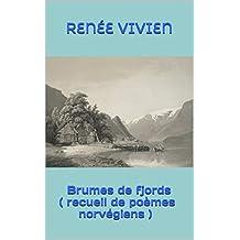 Brumes de fjords ( recueil de poèmes norvégiens ) (French Edition)