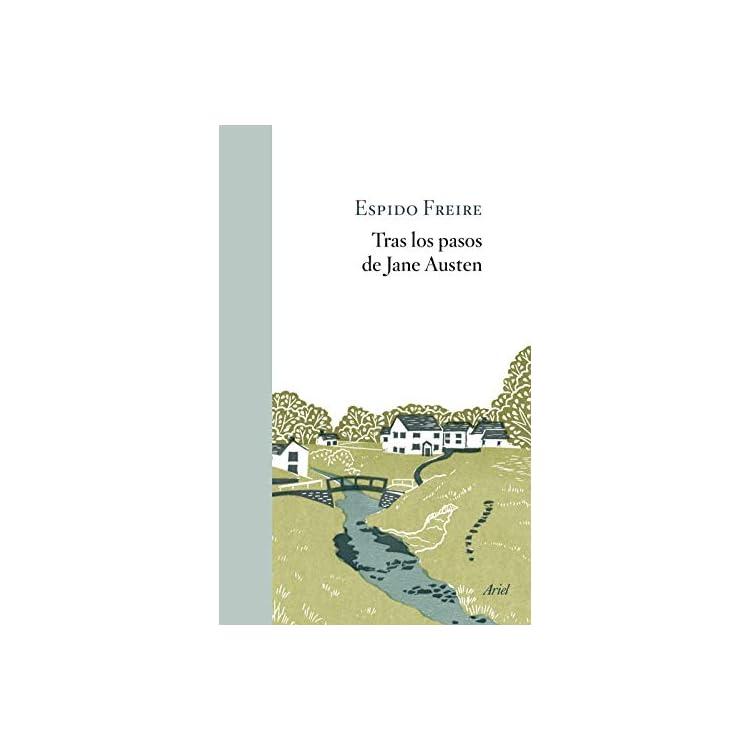 Reseña del libro Tras los pasos de Jane Austen de Espido Freire
