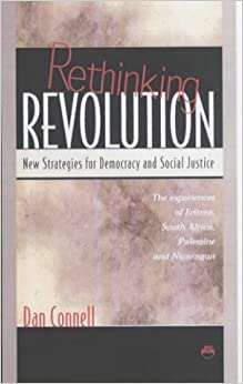 Book RETHINKING REVOLUTION : New Strategies for Democracy and Social Justice by Dan Connell (2002-07-01)