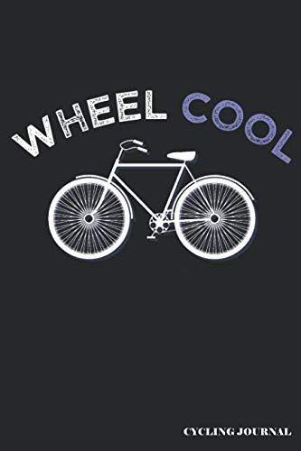 Wheel Cool Cycling Journal: Blank Lined Journal