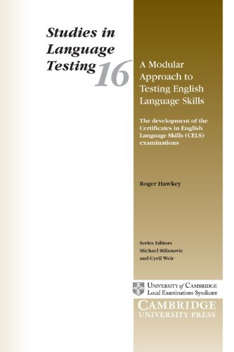 A Modular Approach to Testing English Language Skills: The Development of the Certificates in English (Studies in Language Testing)