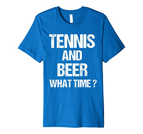 Mens T-Shirt Funny Fun Tennis And Beer What Time Sport Christmas Large Royal - A To What At Wear Music Festival