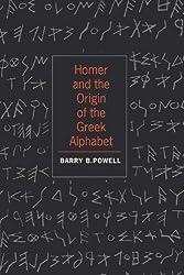 Homer and the Origin of the Greek Alphabet