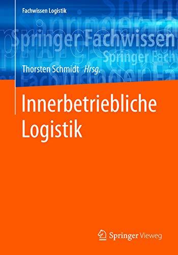 - Innerbetriebliche Logistik (Fachwissen Logistik) (German Edition)