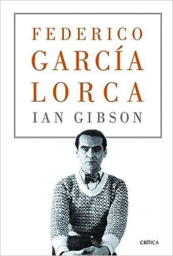 Federico García Lorca (Serie Mayor): Amazon.es: Gibson, Ian: Libros