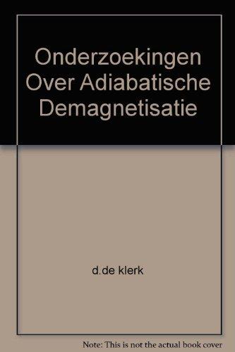 Onderzoekingen Over Adiabatische Demagnetisatie