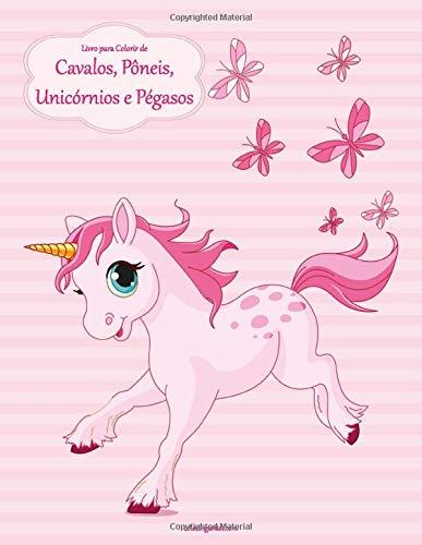 Livro Para Colorir De Cavalos Poneis Unicornios E Pegasos