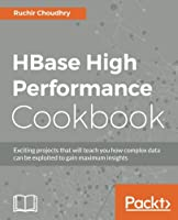 HBase High Performance Cookbook Front Cover