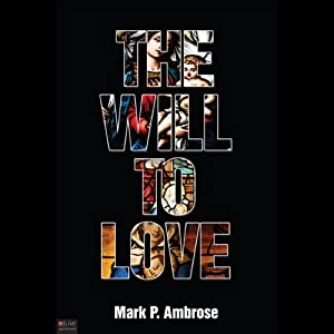 The Will to Love Audiobook