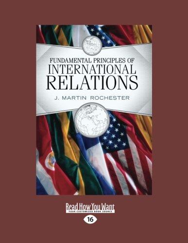 Download Fundamental Principles of International Relations (Volume 1 of 2) ebook